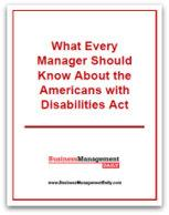 What Every Manager Should Know About the ADA