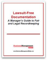 Lawsuit-Free Documentation