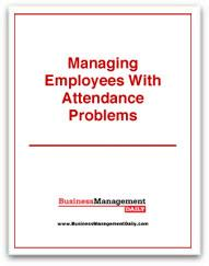Managing Employees With Attendance Problems